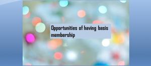 opportunities of basis membership